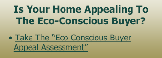 Is Your Home Appealing To The Eco-Conscious Buyer?